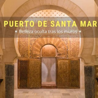qué ver en el Puerto de Santa María Cádiz