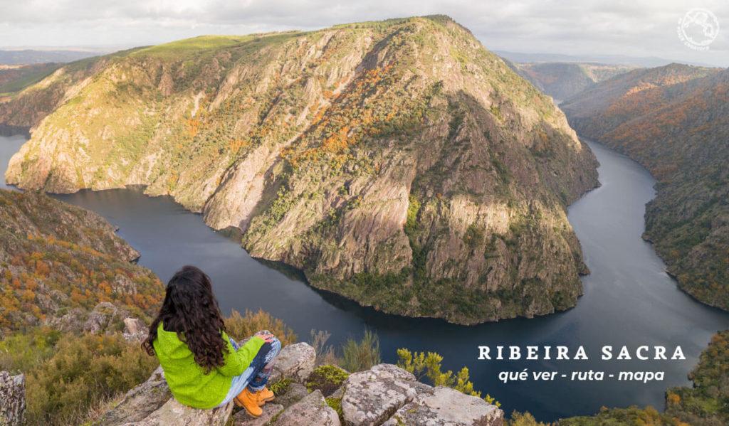 Ribeira Sacra Y Cañones Del Sil Qué Ver Mapa Un Viaje Creativo