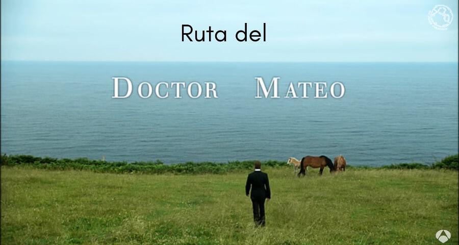 Ruta del Doctor Mateo Lastres